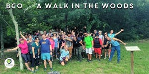 BCO present A Walk in the Woods Aka Hiking Houston