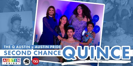 Austin Pride x The Q Austin: Second Chance Quince tickets