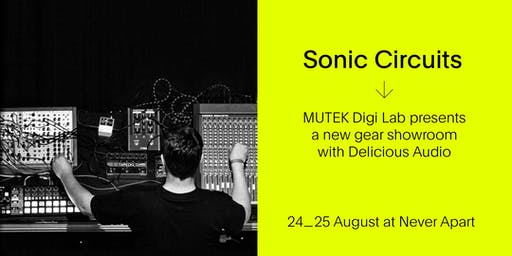 Sonic Circuits / SYNTHS Gear Showroom - MUTEK20