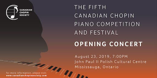 The Fifth Canadian Chopin Competition and Festival: Opening Concert