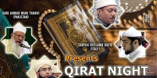 Qiraat Night Program - an unforgettable night of world-renowned Quran reciters