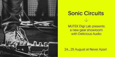 Sonic Circuits / PEDALS Gear Showroom - MUTEK20 billets