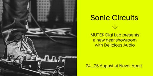 Sonic Circuits / PEDALS Gear Showroom - MUTEK20