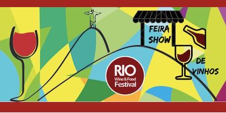RIO WINE AND FOOD FESTIVAL - FEIRA SHOW ingressos