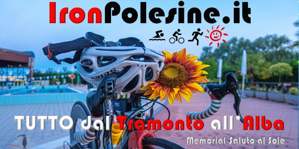 Calendario Alba Tramonto 2020.Ironpolesine 2020 Memorial Saluto Al Sole Biglietti Lun