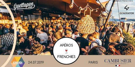 Apéros Frenchies Rooftop Afterwork - Paris billets