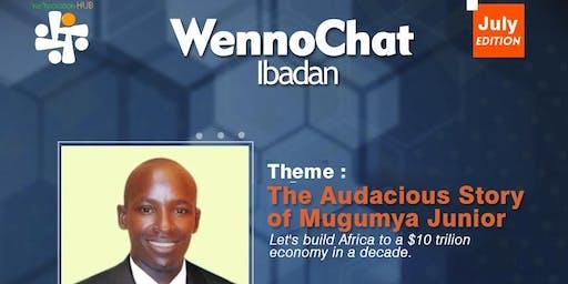 July WennoChat with Paul Mugumya Junior