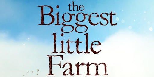 Biggest Little Farm - Free Film Premiere & Reception
