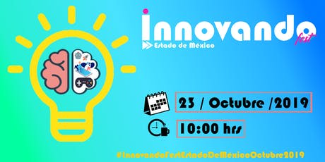 Innovando Fest Estado de México Octubre 2019 boletos