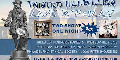 Twisted Hillbilly Live in Philly tickets
