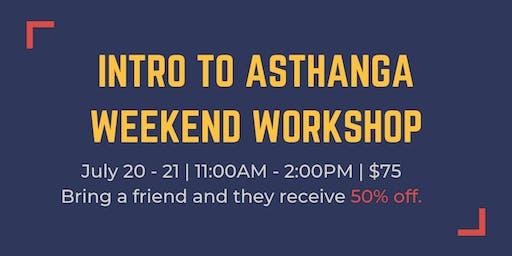 Intro to Ashtanga Yoga Weekend Workshop