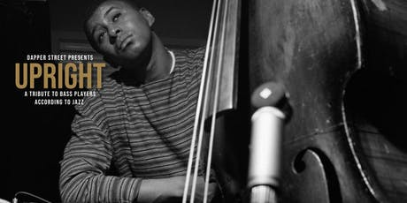 Upright-A Tribute to Bass Players tickets