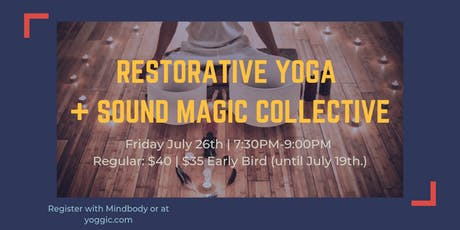Restorative Yoga + Sound Magic Collective tickets