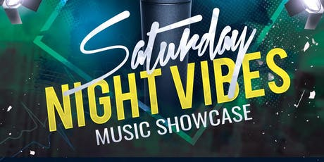 Saturday Night Vibes Music Showcase tickets