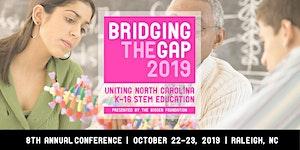 Bridging the Gap 2019: Uniting North Carolina K-16...