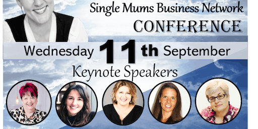 Single Mums Business Network Conference - All Women in Business Welcome