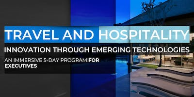 Travel and Hospitality Innovation Through Emerging Technologies | April Program