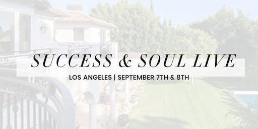 Success + Soul Live