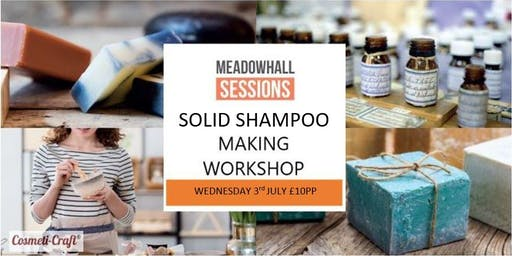 Solid Shampoo Making Workshop - Plastic Free Future!