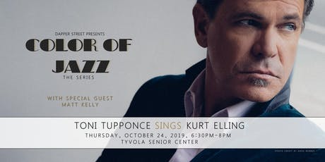 Color of Jazz - Toni Tupponce & Matt Kelly sing Kurt Elling tickets