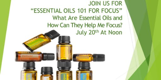 Back to Focus with Essential Oils