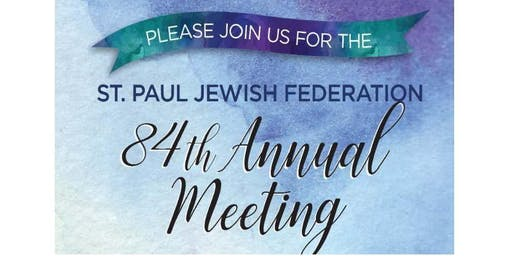 St. Paul Jewish Federation 84th Annual Meeting