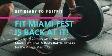 FIT MIAMI FEST presents: The Village Mash Up at Move. Lift. Live tickets
