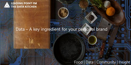 Data - A Key Ingredient For Your Personal Brand tickets