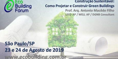 Construção Sustentável: Como Projetar e Construir Green Buildings bilhetes