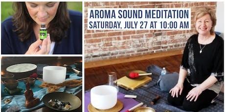 Aroma Sound Meditation tickets