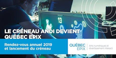 QUÉBEC EPIX : lancement et rendez-vous annuel du créneau billets