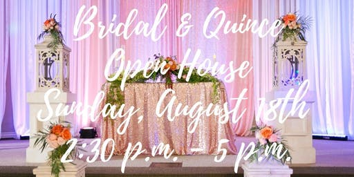 Free Bridal and Quinceañera Open House Expo in Upland, CA