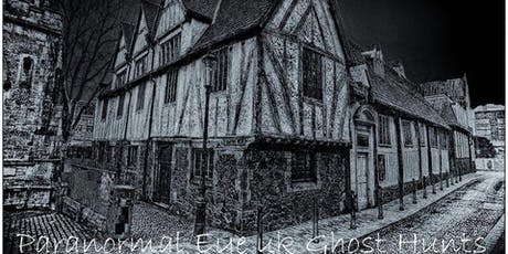 Leicester Guildhall Ghost Hunt Paranormal Eye UK  tickets