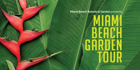 Nineteenth Annual Miami Beach Garden Tour tickets