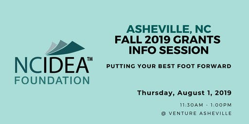 Putting Your Best Foot Forward: NC IDEA's Fall 2019 Grants Information Session (Asheville)