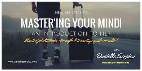 MASTER'ing your Mind! - An Introduction to NLP. tickets