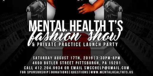 MENTAL HEALTH Ts Fashion Show and SWCC Private Practice Launch.