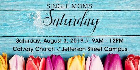Single Moms' Saturday 2019 tickets