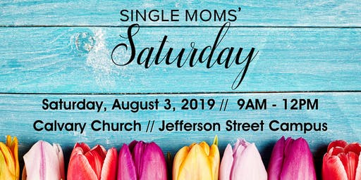 Single Moms' Saturday 2019