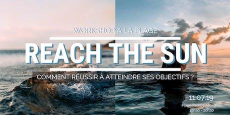 #INEDIT - Conférence sur la plage : Réussir à atteindre ses objectifs billets