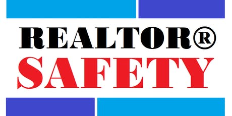 Realtor® SAFETY - Sept 5 tickets
