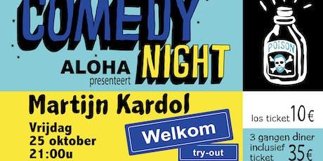Aloha Comedy Night: Martijn Kardol tickets