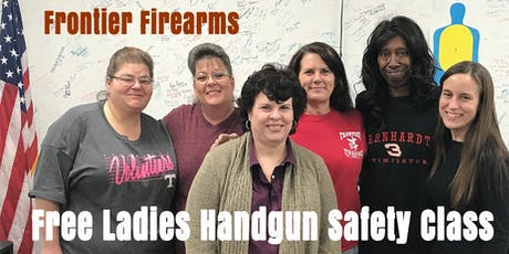 FREE Ladies Handgun Safety Class July-Aug-Sept tickets