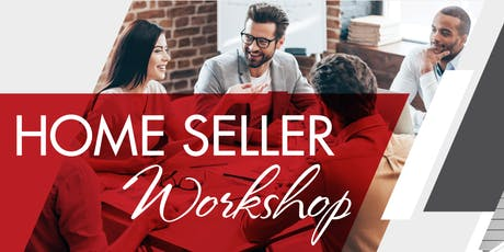 Home Seller Work Shop tickets