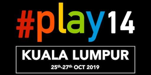 #Play14 Kuala Lumpur 2019