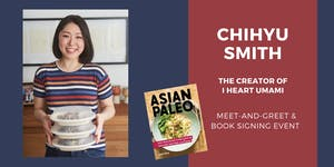 Meet-and-Greet with Cookbook Author ChihYu Smith | I...