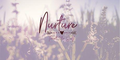 Nurture - Treat Yo' Self tickets