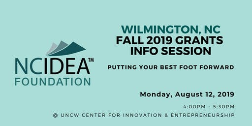 Putting Your Best Foot Forward: NC IDEA's Fall 2019 Grants Information Session (Wilmington)