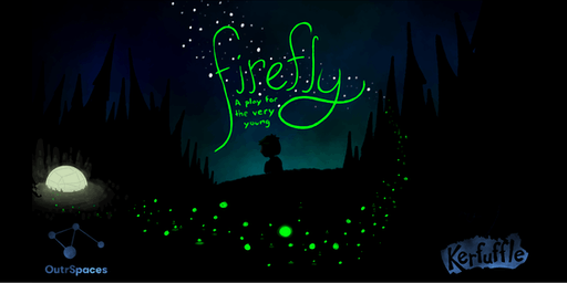 Firefly: A play for the very young