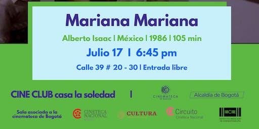 Cine Club V.7 - Mariana Mariana